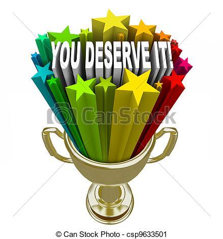 ... You Deserve It Gold Trophy Reward Recognition - Appreciation.