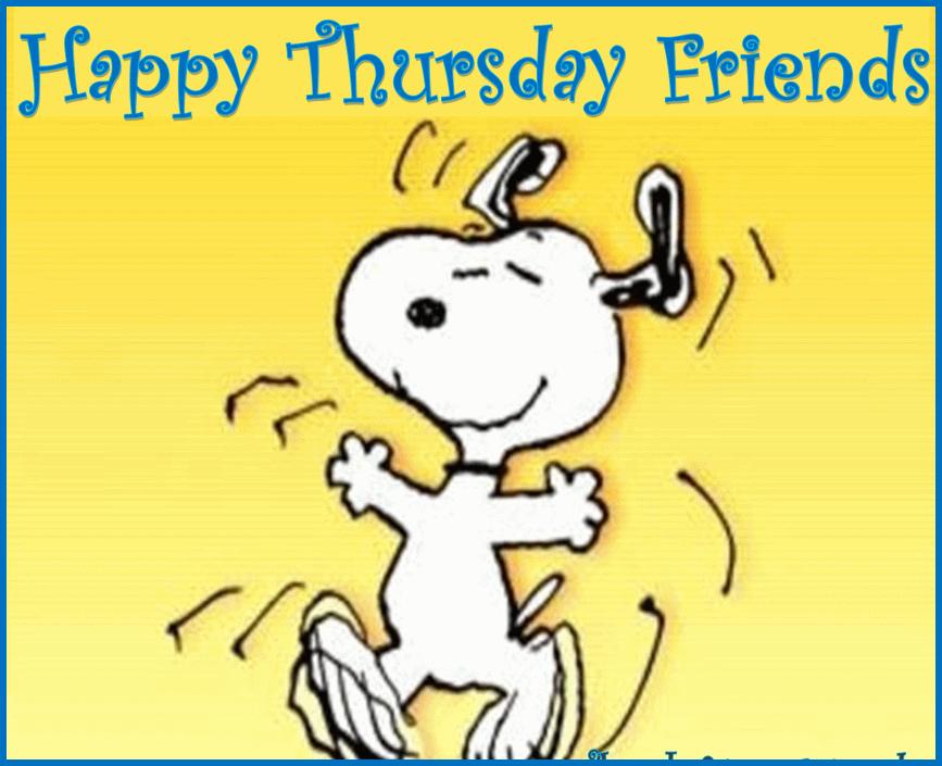 You Happy Thursday Friends .-You Happy Thursday Friends .-3